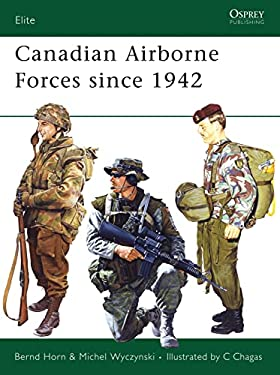 Canadian Airborne Forces Since 1942 9781841769851