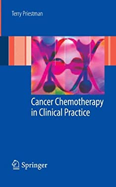 Cancer Chemotherapy in Clinical Practice 9781846289897