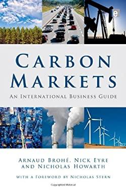 Carbon Markets: An International Business Guide 9781844077274