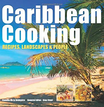 Caribbean Cooking: Recipes, Landscapes and People 9781844517411