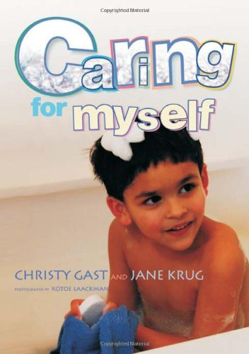 Caring for Myself : A Social Skills Storybook