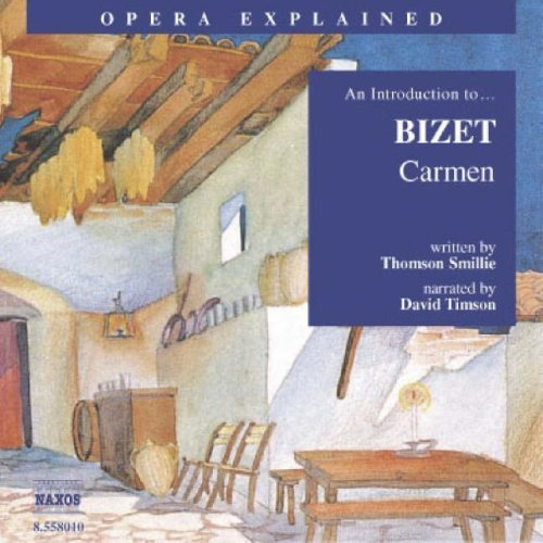 Carmen: An Introduction to Bizet's Opera