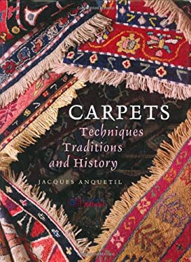 Carpets: Techniques, Traditions and History 9781844300129