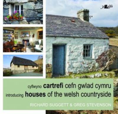 Cartrefi Cefn Gwlad Cymru / Houses of the Welsh... 9781847712769