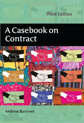 A Casebook on Contract: Third Edition 9781849461634