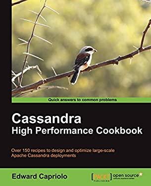Cassandra High Performance Cookbook 9781849515122