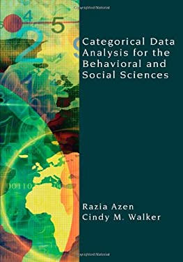 Categorical Data Analysis for the Behavioral and Social Sciences 9781848728363