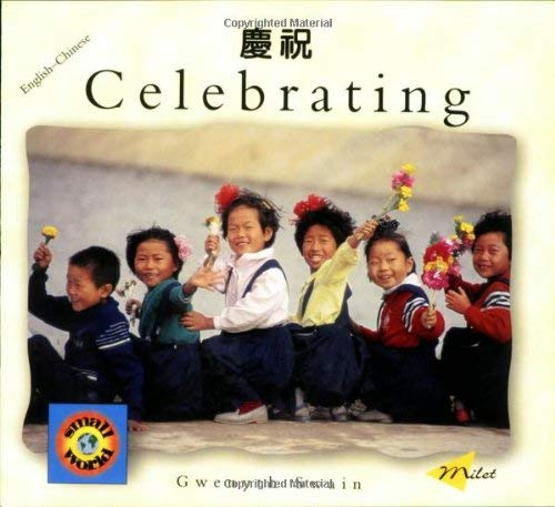 Celebrating (English-Chinese) 9781840591323