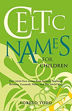Celtic Names for Children 9781847173287