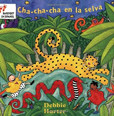 Cha-Cha-Cha en la Selva = The Animal Boogie 9781841482651