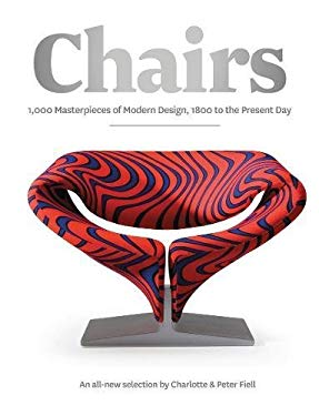 Chairs: 1000 Masterpieces of Modern Design, 1800 to the Present Day 9781847960344