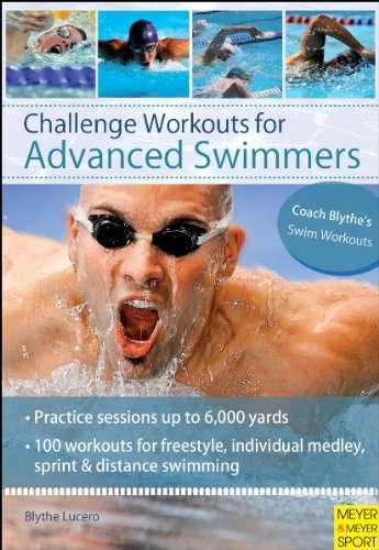 Challenge Workouts for Advanced Swimmers 9781841262932