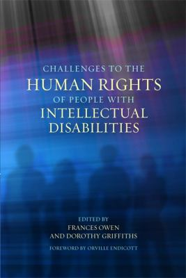 Challenges to the Human Rights of People with Intellectual Disabilities 9781843105909
