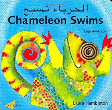 Chameleon Swims (Arabic-English) 9781840594362
