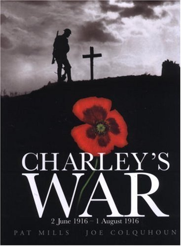Charley's War (Vol. 1): 2 June - 1 August 1916 9781840236279
