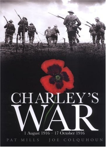 Charley's War: 1 August 1916 - 17 October 1916 9781840239294