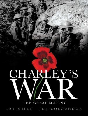 Charley's War, Volume VII: The Great Mutiny 9781848567412