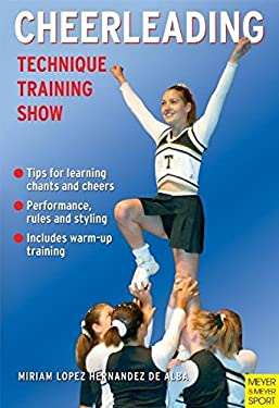 Cheerleading: Technique-Training-Show 9781841262734