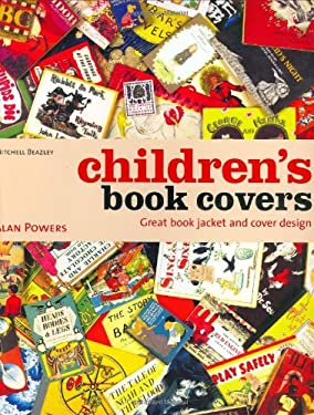 Children's Book Covers: Great Book Jacket and Cover Design 9781840006933