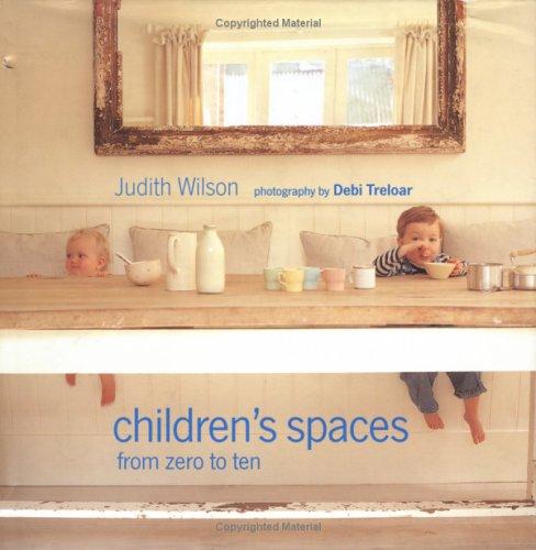 Children's Spaces: From Zero to Ten 9781841721613