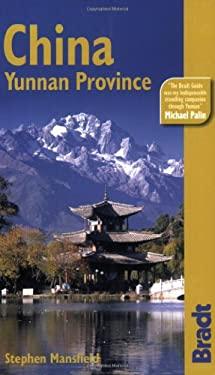 China: Yunnan Province 9781841621692