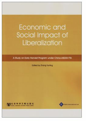 China and ASEAN: Economic and Social Impact of Liberalization 9781844640799
