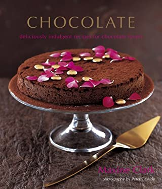 Chocolate: Deliciously Indulgent Recipes for Chocolate Lovers 9781845974633