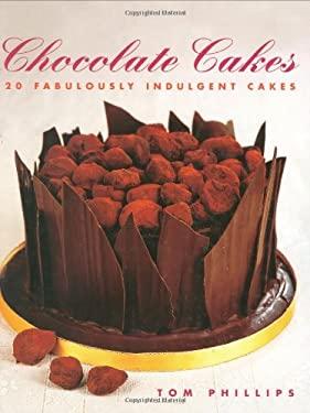 Chocolate Cakes: 20 Fabulously Indulgent Cakes 9781843309789