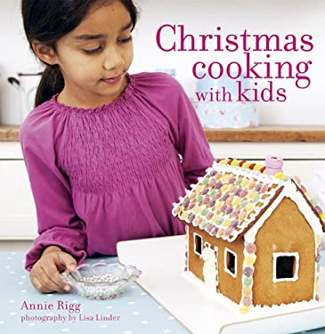 Christmas Cooking with Kids 9781849750257