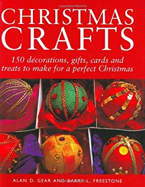 Christmas Crafts: 200 Decorations, Gifts and Candies to Create for a Perfect Christmas 9781843402107