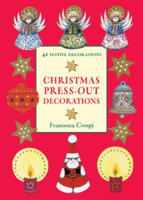 Christmas Press-out Decorations: 41 Festive Decorations