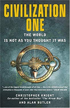 Civilization One: The World Is Not as You Thought It Was 9781842931660
