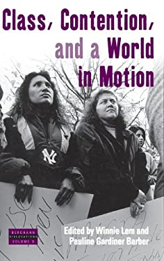 Class, Contention, and a World in Motion 9781845456863