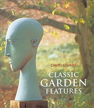 Classic Garden Features 9781840911404