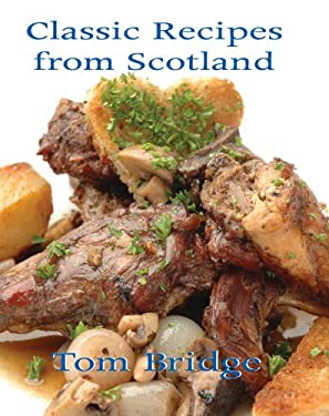 Classic Recipes from Scotland 9781840189438