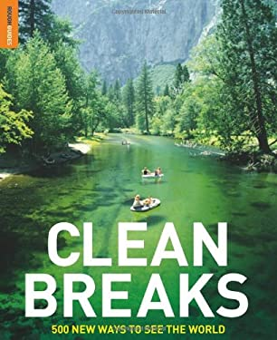 Clean Breaks: 500 New Ways to See the World 9781848360471