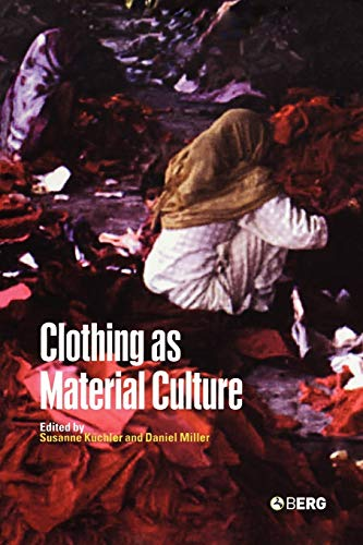 Clothing as Material Culture 9781845200671