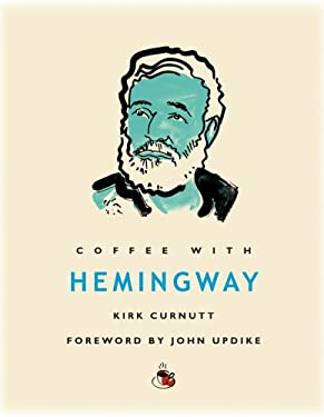 Coffee with Hemingway 9781844835140