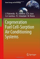 Cogeneration Fuel Cell-Sorption Air Conditioning Systems 7533109