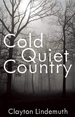 Cold Quiet Country 9781849821667