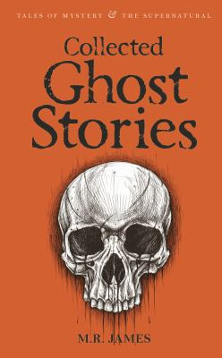Collected Ghost Stories 9781840225518