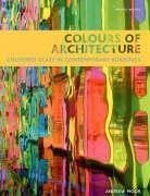 Colors of Architecture: Colored Glass in Contemporary Buildings 9781845331238
