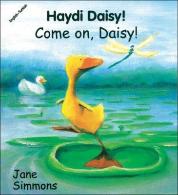 Come On, Daisy! (English-Turkish) 9781840591811