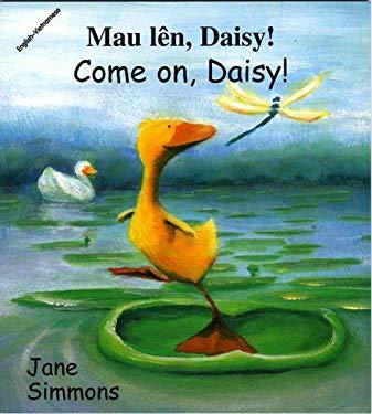 Come On, Daisy! (Vietnamese-English) 9781840591835