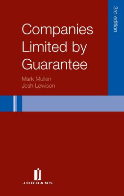 Companies Limited by Guarantee: Third Edition 9781846612589