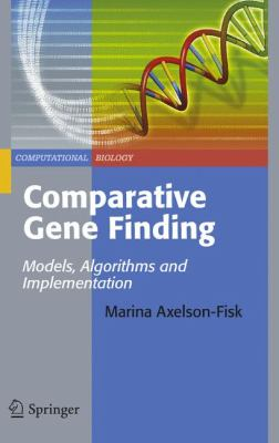 Comparative Gene Finding: Models, Algorithms and Implementation 9781849961035