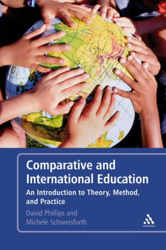 Comparative and International Education: An Introduction to Theory, Method, and Practice 9781847060594