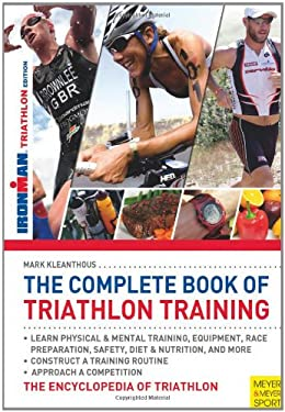 The Complete Book of Triathlon Training 9781841263267