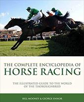 Complete Encyclopedia of Horse Racing
