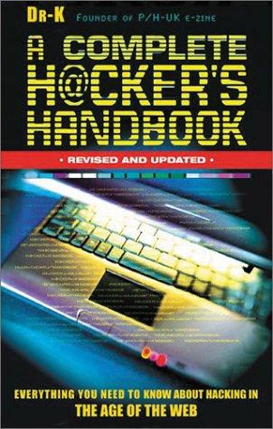 Complete Hackers Handbook PB 9781842227244